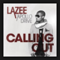 Lazee feat. Apollo Drive - Calling Out