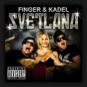 Finger & Kadel - Svetlana