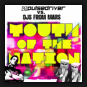 Pulsedriver vs. DJs from Mars  - Youth Of The Nation