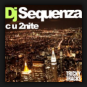 DJ Sequenza - C U 2Nite