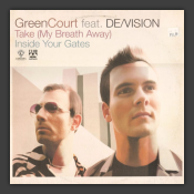 Take (My Breath Away) / Inside Your Gates