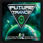 Various Artists - Future Trance Vol. 62