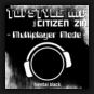 Topstyle MC feat. Citizen Zin - Multiplayer Mode