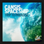 Cansis vs. Spaceship  - Trip To Paradise