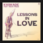 Kaskade Feat. Neon Trees - Lessons In Love