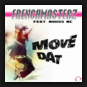 Frenchmasterz Feat. Mouss MC - Move Dat