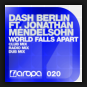 Dash Berlin feat. Jonathan Mendelsohn - World Falls Apart