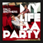 ItaloBrothers - My Life Is A Party