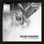 Sound Rusherz - Life Changer