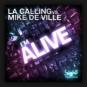 L.A. Calling vs. Mike De Ville - I'm Alive