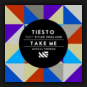 Tiësto feat. Kyler England - Take Me