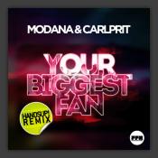 Your Biggest Fan (Hands Up! Remix)