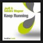 JayB & Sandra Wagner - Keep Running