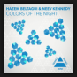Hazem Beltagui & Neev Kennedy - Colors Of The Night