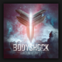 Bodyshock - Search And Destroy