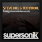 Steve Hill & Technikal  - Crazy (Technikores Supersonik Hardcore Edit)