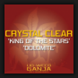 Crystal Clear - King Of The Stars / Dolomite