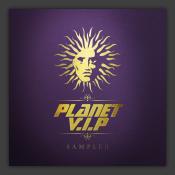 Planet VIP (Album Sampler)