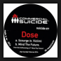 Dose - Scourge / Mind The Future