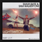 Shaun Bate & Sam Walkertone - Lightswitch