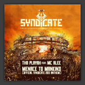 Menace To Mankind (Official Syndicate 2013 Anthem)