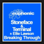 Stoneface & Terminal feat. Ellie Lawson - Breaking Through