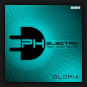 PH Electro feat. Andy Reznik  - Gloria