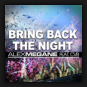 Alex Megane feat. CvB  - Bring Back The Night