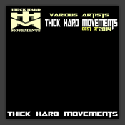 Thick Hard Movements: Best Of 2014