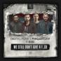 Digital Punk & Frequencerz Feat. MC Nolz - We Still Don't Give A F_ck