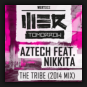 Aztech Feat. Nikkita - The Tribe