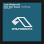 Jody Wisternoff feat. Sian Evans - The Bridge