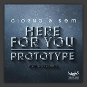 Here For You / Prototype