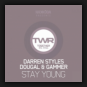 Darren Styles feat. Dougal & Gammer - Stay Young
