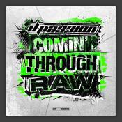 Comin' Through Raw