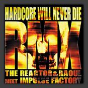 Hardcore Will Never Die (remixes)