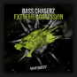 Bass Chaserz - Extreme Aggression
