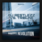 DJ Restlezz & Tribune - Happy Revolution
