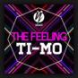 Ti-Mo - The Feeling