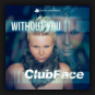 Clubface - Without You