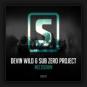 Devin Wild & Sub Zero Project - Meltdown