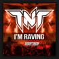 TNT Feat. Popr3b3l - I'm Raving