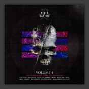 Never Say Die Vol. 4