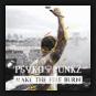 Psyko Punkz  - Make The Fire Burn