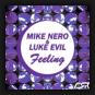 Mike Nero feat. Luke Evil - Feeling