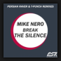 Mike Nero - Break The Silence