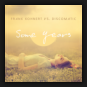 Frank Kohnert vs. Discomatic - Some Years (Remixes)