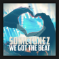 Sonictunez - We Got The Beat