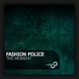 Fashion Police - The Moment