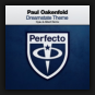 Paul Oakenfold - Dreamstate Theme (Kyau & Albert Extended Remix)
